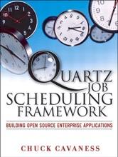 Quartz Job Scheduling Framework: Building Open Source Enterprise Applications