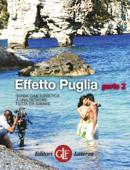 Effetto Puglia parte 2