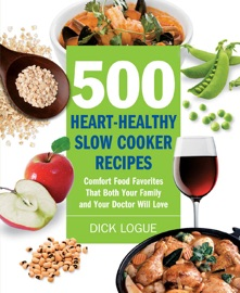 500 Heart Healthy Slow Cooker Recipes