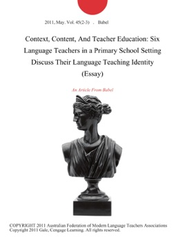 context content and teacher education six language teachers in a   context content and teacher education six language teachers in a  primary school setting discuss their language teaching identity essay on  apple books