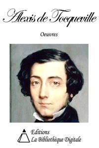 Oeuvres de Alexis de Tocqueville La couverture du livre martien