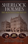 Sherlock Holmes The Montana Chronicles