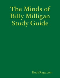 THE MINDS OF BILLY MILLIGAN STUDY GUIDE
