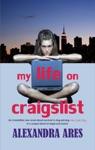 My Life On Craigslist A Novel