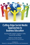 Cutting-edge Social Media Approaches To Business Education