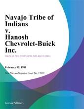 Navajo Tribe of Indians v. Hanosh Chevrolet-Buick Inc.
