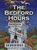 The Bedford Hours (Enhanced)