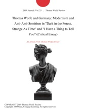 Thomas Wolfe And Germany: Modernism And Anti-Anti-Semitism In
