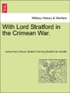 With Lord Stratford In The Crimean War