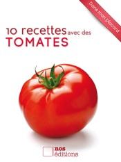10 recettes avec des tomates