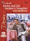 Rocky And The Senators Daughter