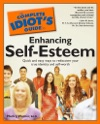 The Complete Idiots Guide To Enhancing Self-Esteem