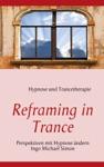 Reframing In Trance