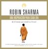 Una inspiración para cada día de El monje que vendió su Ferrari - Robin Sharma
