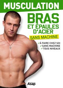 Musculation : bras et épaules d'acier Couverture de livre