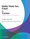 Idaho State Ins Fund V Turner