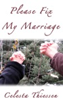 Please Fix My Marriage