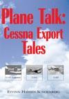 Plane Talk Cessna Export Tales