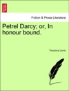 Petrel Darcy Or In Honour Bound