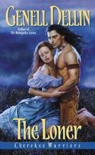 Cherokee Warriors: The Loner