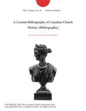 A Current Bibliography Of Canadian Church History (Bibliography)