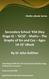 HIGH (SECONDARY) SCHOOL 'GRADES 9 & 10 – MATH – THE GRAPHS OF SIN AND COS – AGES 14-16' EBOOK