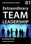 First Be An Extraordinary Team Leader