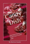 Candy Dish 500 Word Stories To Tickle Your Frontal Lobe
