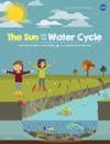 Think Scientifically The Sun And The Water Cycle