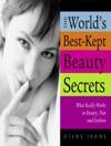 Worlds Best-Kept Beauty Secrets