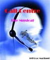 Call Centre The Musical