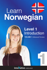 Learn Norwegian - Level 1: Introduction to Norwegian (Enhanced Version) book