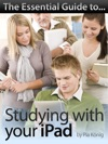 The Essential Guide To Studying With Your IPad