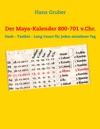 Der Maya-Kalender 800-701 VChr