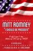 Mitt Romney: I Should Be President