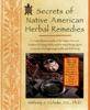 Secrets Of Native American Herbal Remedies
