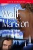 The Wolf In The Mansion