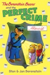 The Berenstain Bears The Perfect Crime Almost