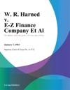 W R Harned V E-Z Finance Company Et Al