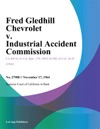 Fred Gledhill Chevrolet V Industrial Accident Commission