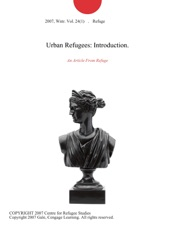 Download and Read Online Urban Refugees: Introduction.
