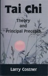 Tai Chi Theory And Principal Precepts