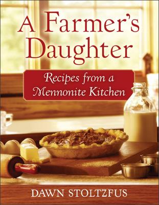A Farmer's Daughter - Dawn Stoltzfus book