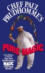 Chef Paul Prudhommes Pure Magic