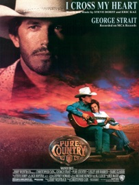 I CROSS MY HEART (FROM PURE COUNTRY)