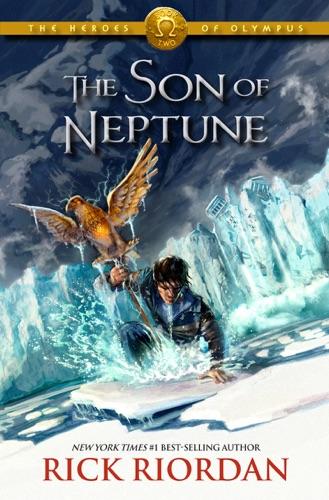 Rick Riordan - Heroes of Olympus: The Son of Neptune