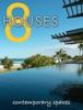 8 Houses