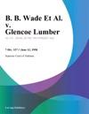 B B Wade Et Al V Glencoe Lumber