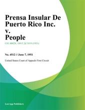 Prensa Insular De Puerto Rico Inc. V. People