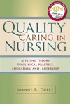 Quality Caring In Nursing